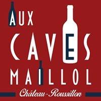 Aux Caves Maillol - Château Roussillon Carré d'Or