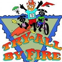TRY ALL BY FIRE