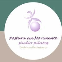 Postura em Movimento Studio Pilates Eveline Alcântara