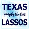 Texas Lassos