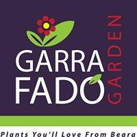 Garra Fado Garden Centre