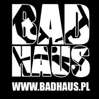 BAD HAUS