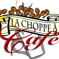 La Choppe à Café