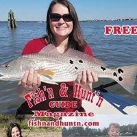 Fish'n and Hunt'n Guide Magazine