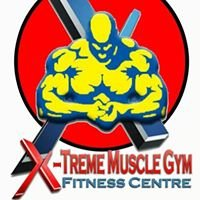 X-treme Muscle Gym & Fitness Centre