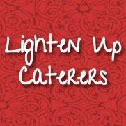 Lighten Up Caterers!