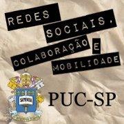 Redes Sociais, Colaboração e Mobilidade - PUC-SP