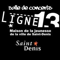 Ligne13 Salle de Concerts  Saint - Denis