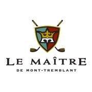 Le Maître de Mont-Tremblant Golf Club