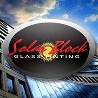 Solar Block Glass Tinting