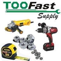 TooFast Supply