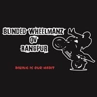 Blinded Wheelmanz Ov Rangpur (BWR)