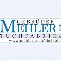 Tuchfabrik Mehler GmbH