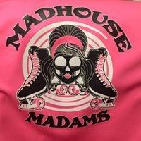 Madhouse Madams
