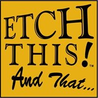 Etch This And That