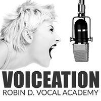 Voiceation Robin D. Vocal Academy