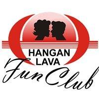 Hangan Lava  Fun Club