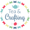 Tea and Crafting