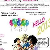 SHEquality Matters. A magazine by women for women in Merseyside.