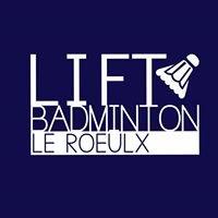 Lift Badminton Le Roeulx