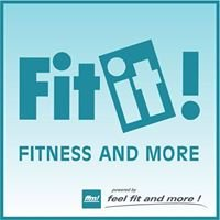Fit it! Fitness and more