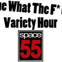 The What The F*ck Variety Hour