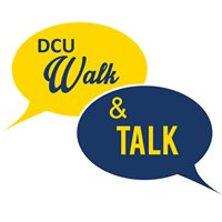 DCU Walk & Talk