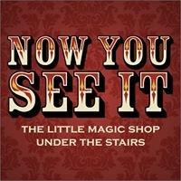 'Now You See It' Magic Shop