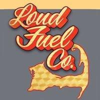 Loud Fuel Co.