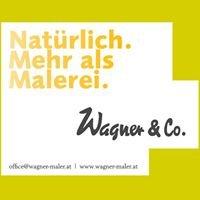 Wagner&Co - Natürlich. Mehr als Malerei