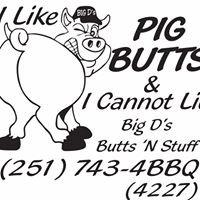 Big D's Butts 'N Stuff