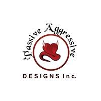 Passive Aggressive Designs Inc.
