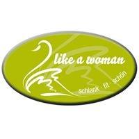 like a woman - Das Studio für Frauen