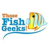 Those Fish Geeks.com