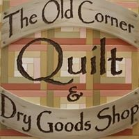 The Old Corner Quilt & Dry Good Shop