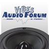 Vibes Audio Forum