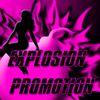 Explosion Promotion