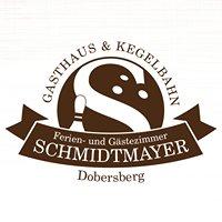 Gasthaus Schmidtmayer