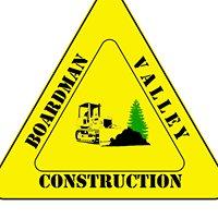 Boardman Valley Construction
