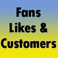Fans, Likes & Customers