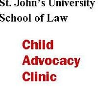 St. John's University School of Law Child Advocacy Clinic