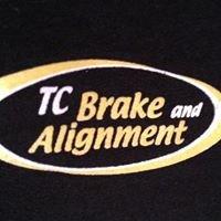 TC Brake and Alignment