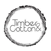 Timber and Cotton