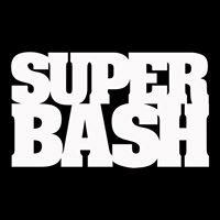 SUPERBASH