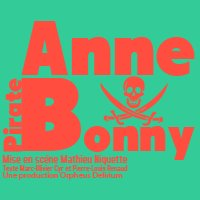 Anne Bonny : Pirate