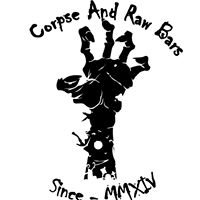 Corpse And RawBars Hosted By: Imut Mora