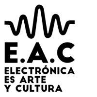 EAC Electrónica es Arte y Cultura