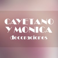 Cayetano y Mónica Decoraciones
