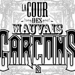 La Cour des Mauvais Garçons