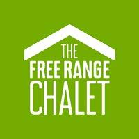 The Free Range Chalet